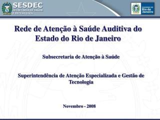 Rede de Atenção à Saúde Auditiva do Estado do Rio de Janeiro