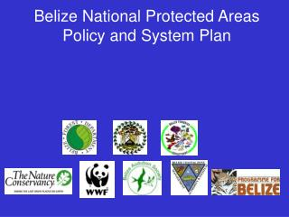 Belize National Protected Areas Policy and System Plan