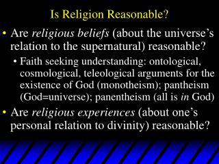 Is Religion Reasonable