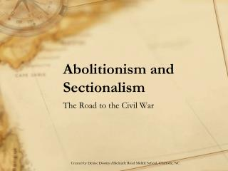 Abolitionism and Sectionalism