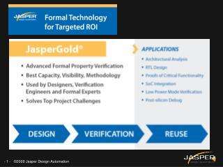 JasperGold  for Targeted ROI