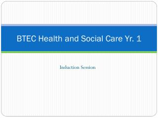 BTEC Health and Social Care Yr. 1