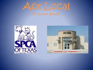 Act Local By Hunter Beasley