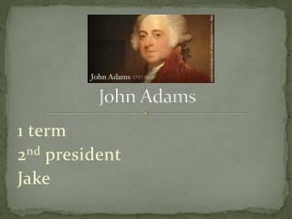J ohn Adams