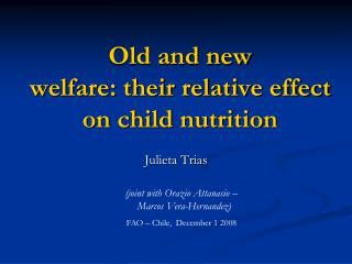 Old and new welfare: their relative effect on child nutrition