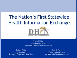 The Nation's First Statewide Health Information Exchange