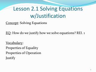 Lesson 2.1 Solving Equations w/Justification
