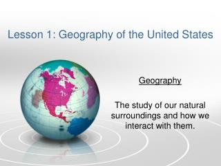 Lesson 1: Geography of the United States