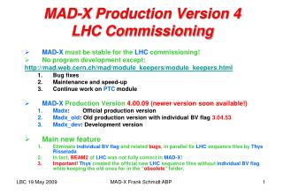 MAD-X Production Version 4 LHC Commissioning