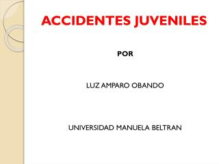 ACCIDENTES JUVENILES