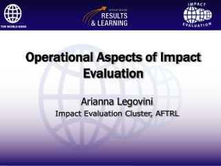 Operational Aspects of Impact Evaluation