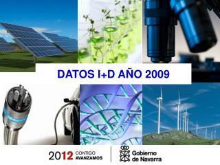 DATOS I+D AÑO 2009