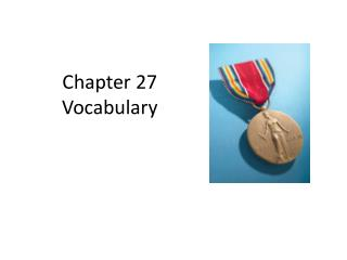 Chapter 27  Vocabulary