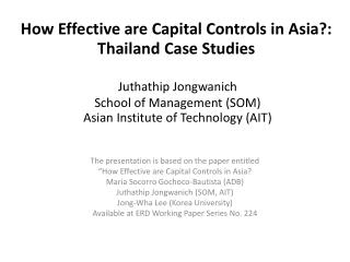 How Effective are Capital Controls in Asia?: Thailand Case Studies