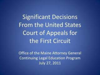 Significant Decisions From the United States Court of Appeals for  the First Circuit