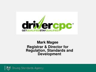 Mark Magee Registrar & Director for Regulation, Standards and Development