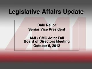 Legislative Affairs Update