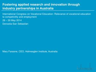 Fostering applied research and innovation through industry partnerships in Australia
