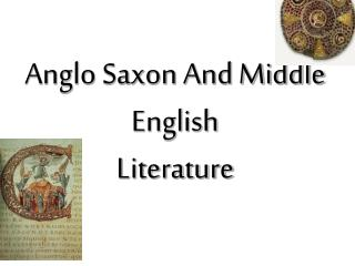 Anglo Saxon And Middle English Literature