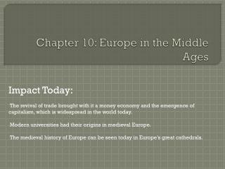 Chapter 10: Europe in the Middle Ages