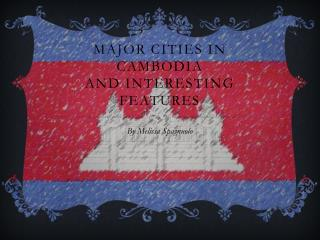 Major Cities In Cambodia And Interesting features