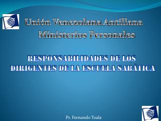 Uni�n Venezolana  A ntillana