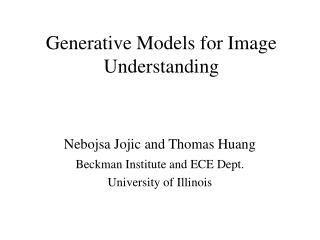 Generative Models for Image Understanding