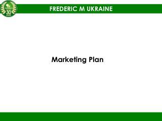 FREDERIC M UKRAINE