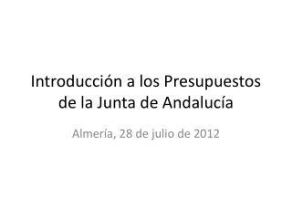 Introducción a los Presupuestos de la Junta de Andalucía
