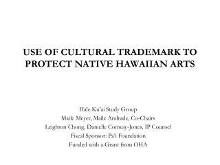 USE OF CULTURAL TRADEMARK TO PROTECT NATIVE HAWAIIAN ARTS