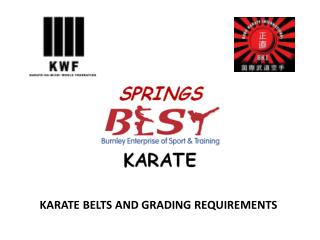 KARATE BELTS AND GRADING REQUIREMENTS