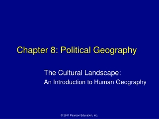 CHAPTER 8: POLITICAL GEOGRAPHY