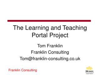 The Learning and Teaching Portal Project