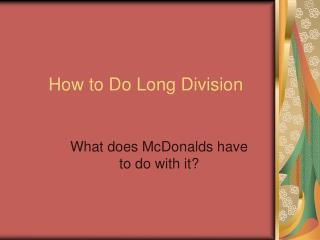How to Do Long Division