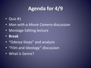 Agenda for 4/9