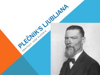 Plečnik's Ljubljana