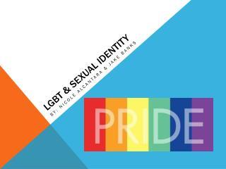 LGBT & Sexual Identity