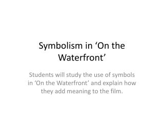 Symbolism in �On the Waterfront�