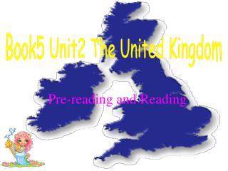 Book5 Unit2 The United Kingdom