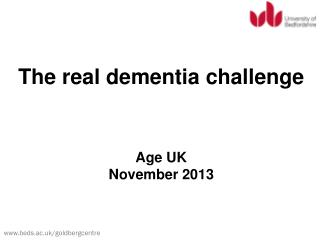 The real dementia challenge