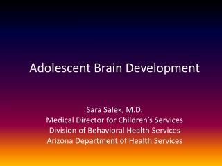 Adolescent Brain Development