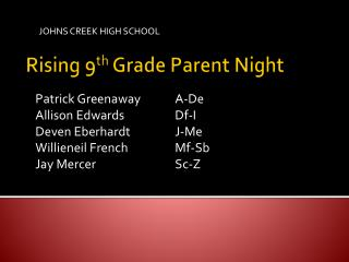 Rising 9 th  Grade Parent Night