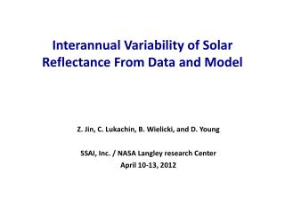 Interannual  Variability of Solar Reflectance From Data and Model