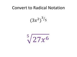 Convert to Radical Notation