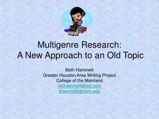 Multigenre Research:  A New Approach to an Old Topic