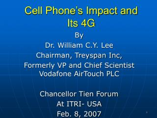 Cell Phone s Impact and  Its 4G