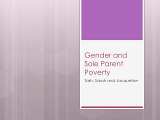 Gender and Sole Parent Poverty