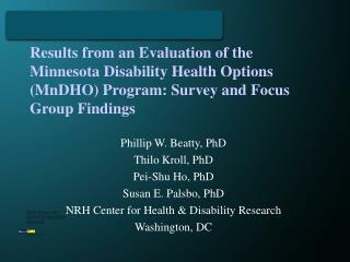 Phillip W. Beatty, PhD Thilo Kroll, PhD Pei-Shu Ho, PhD Susan E. Palsbo, PhD