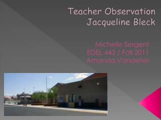 Teacher Observation Jacqueline  Bleck