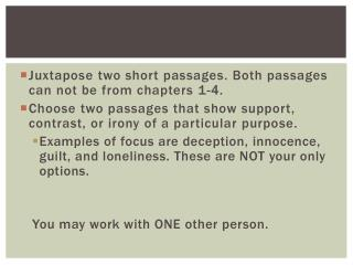 Juxtapose two short passages. Both passages can not be from chapters 1-4.